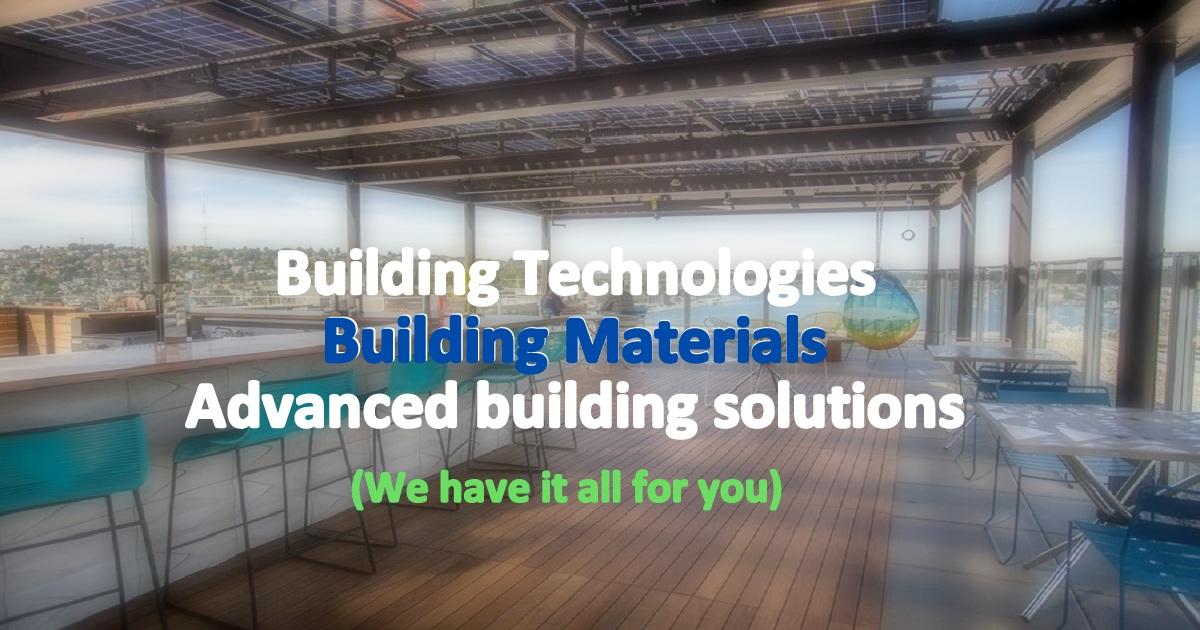 building technologies & materials